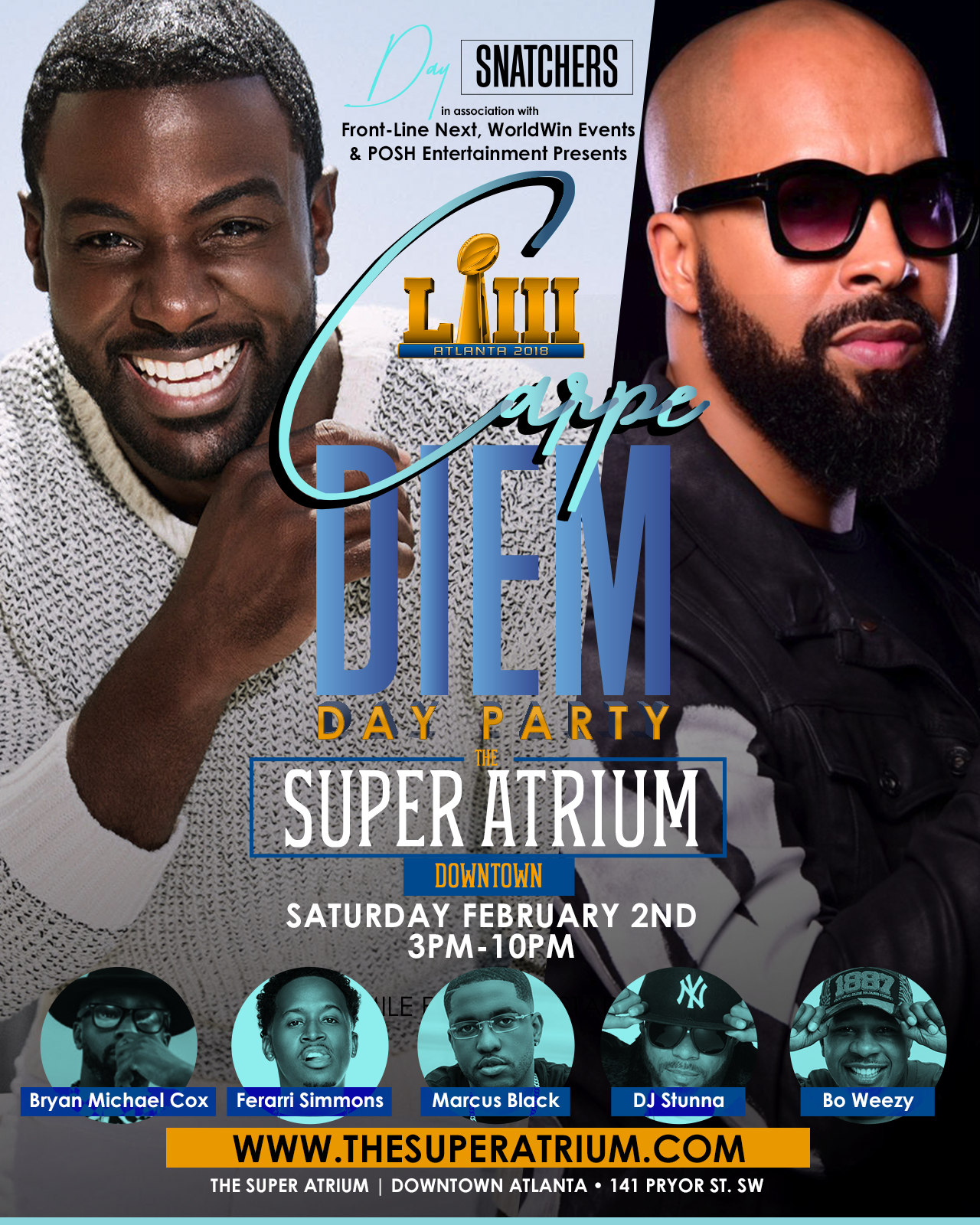 "Calling All #DaySnatchers | The Nations #1 Traveling Young Professional & HBCU Day Party Takes Over Super Bowl Weekend | An Event Catered To The Young Professionals Who Work Hard, To Play Even Harder | Join Us or The Ultimate Day Party Experience | Hosted by Kenny Burns ""The Lifestyle Specilist"", Lance Gross and Many More Celebs & Athletes Already Comfirmed"