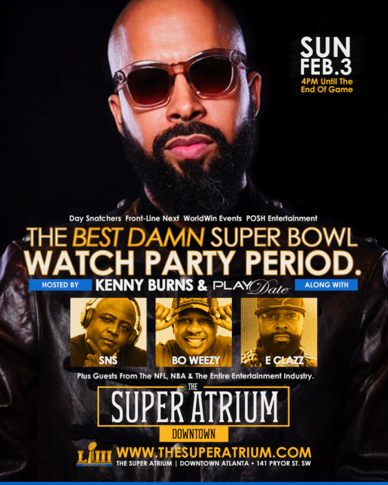 ATL - The Best Damn Super Bowl Watch Party PERIOD. @ The Super Atrium